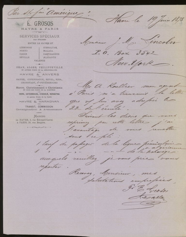Letter of Transmittal on E. Grosos Steamship Line Letterhead, Addressed to James M. Lincoln of the Pacific Mail Steamship Co. 1878. E. Grosos Steamship Line.