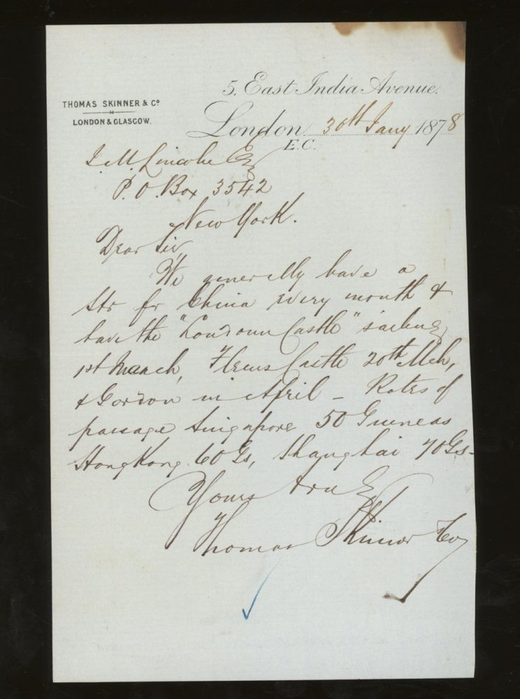 Letter of Transmittal on Thomas Skinner and Co Steamship Line Letterhead, With Details of China and Hong Kong Line, Addressed to James M. Lincoln of the Pacific Mail Steamship Co. 1878. Thomas Skinner, Co Steamship Line.