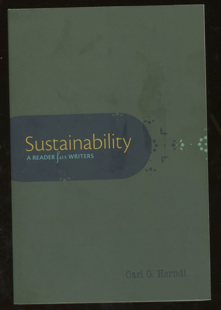 Sustainability: A Reader for Writers. Carl Herndl.