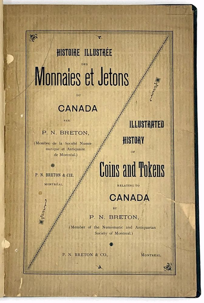 Histoire Illustree des Monnaies et Jetons du Canada / Illustrated History of Coins and Tokens Relating to Canada. P. N. Breton.