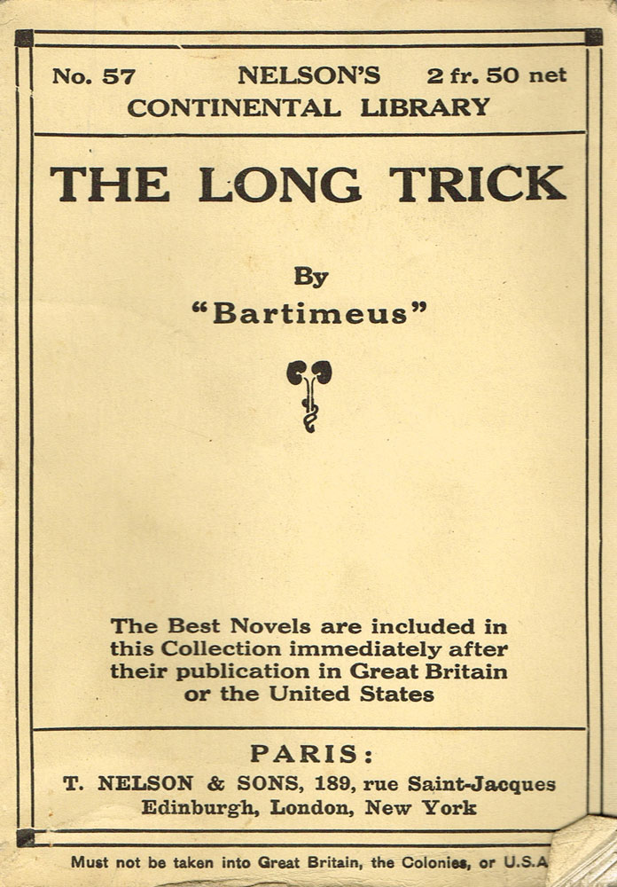 "The Long Trick (Nelson's Continental Library Vol. LVII). ""Bartimeus"""