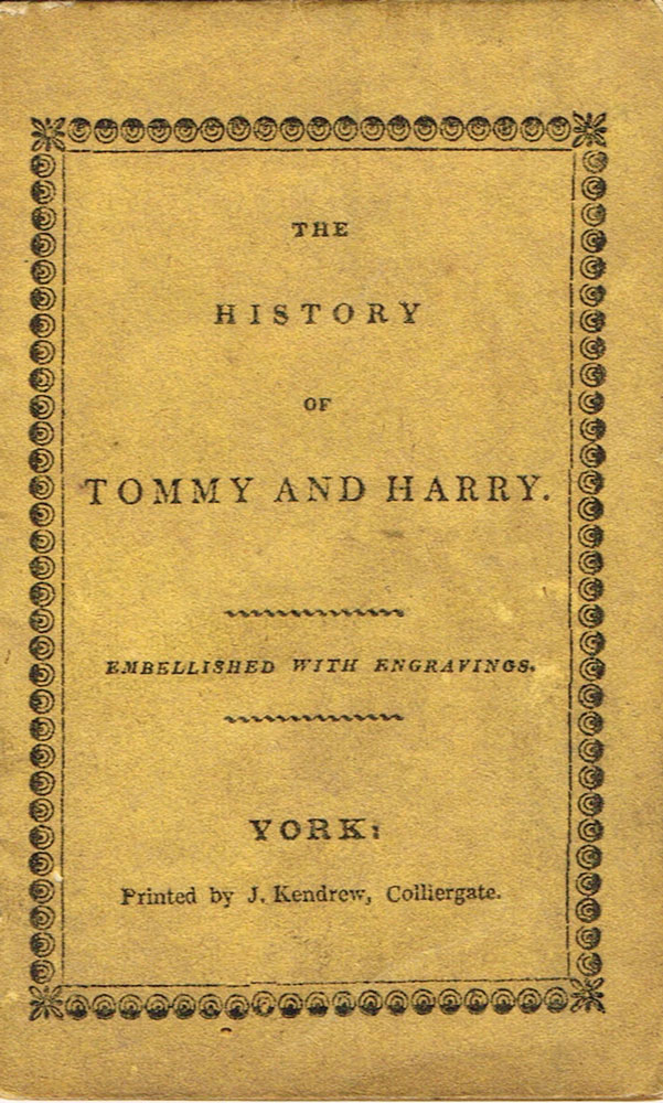 The History of Tommy and Harry. J. Kendrew.
