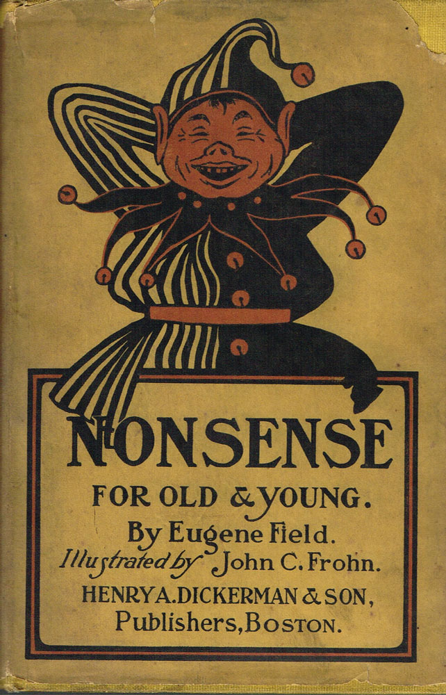 Nonsense for Old and Young. Eugene Field, John C. Frohn.