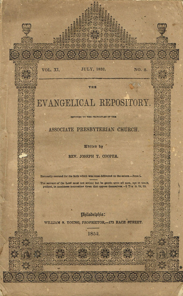 The Evangelical Repository. Volume XI, No. 2. July, 1852. Joseph T. Cooper.