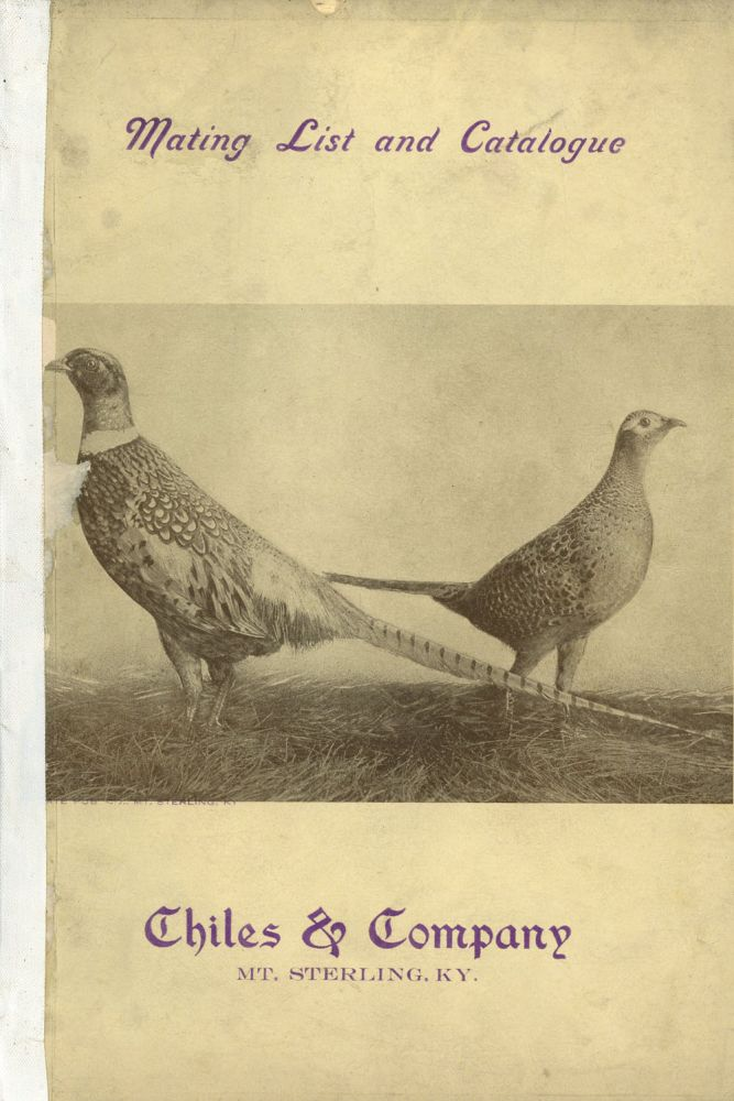 Mating List and Catalogue for Domestic and Game Fowl from Chiles and Company. Game Birds Birds, Ornithology, Aviary, Catalog.