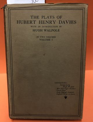The Plays of Hubert Henry Davies, in Two Volumes, 2 Vols.
