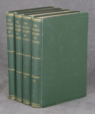 The Natural History of Plants: their forms, Growth, reproduction, and...