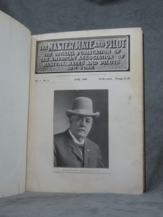 Bound volume of the first 12 issues of The Master, Mate and Pilot: The Official Publication of the American Association on Masters, Mates and Pilots, June, 1908- May, 1909
