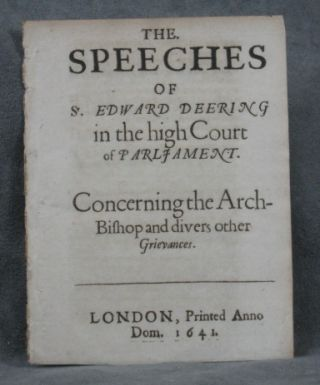 The Speeches of Sr. Edward Deering in the high Court...