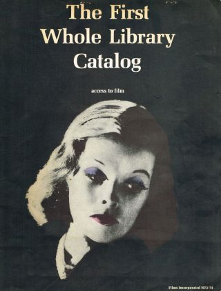 The First Whole Library Catalog, Access to Film