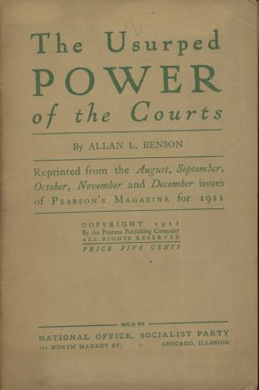 The Usurped Power of the Courts (Reprinted from the August, September, October, November, and...
