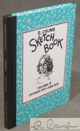 The R. Crumb Sketchbook, Vol. 9, October, 1972- June, 1975