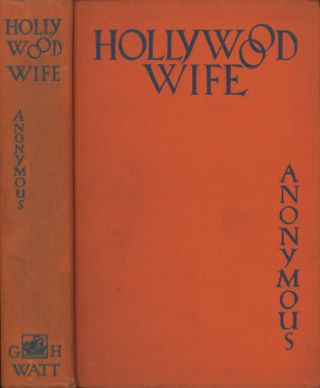 Hollywood Wife. Anonymous, Anabel Lane