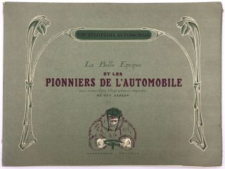 Encyclopedie Automobile: La Belle Epoque et les Pionniers de l'Automobile...