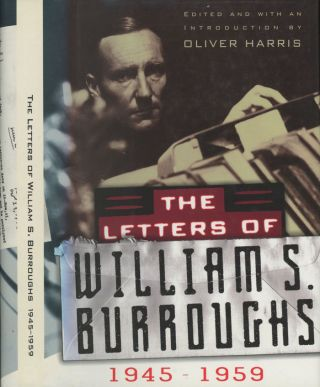 The Letters of William S. Burroughs, 1945-1959