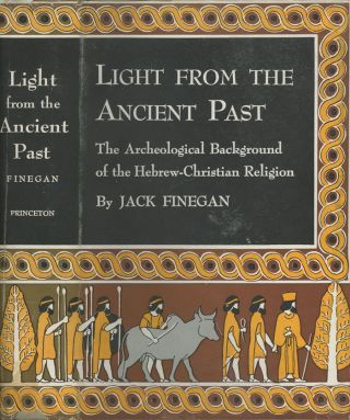Light From the Ancient Past: The Archeological Background of the...