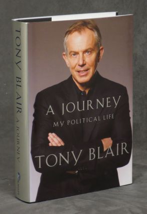 A Journey: My Political Life -- signed by the former...