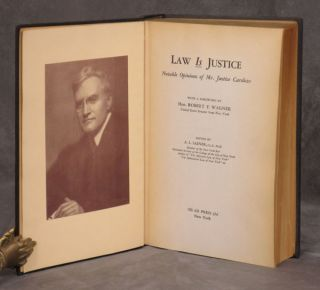 Law is Justice: Notable Opinions of Mr. Justice Cardozo