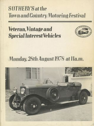 Sotheby's at the Town and Country Motoring Festival: Catalogue of Veteran, Vintage and Special...