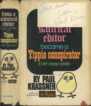 How A Satirical Editor Became a Yippie Conspirator in Ten...
