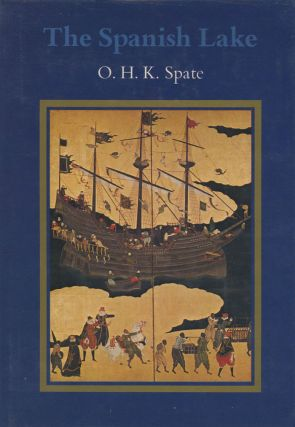 The Spanish Lake (The Pacific since Magella, Volume 1)