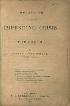 Compendium of the Impeding Crisis of The South