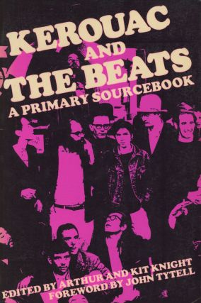 Kerouac and the Beats: A Primary Sourcebook