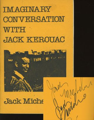 Imaginary Conversation With Jack Kerouac