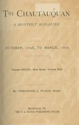 The Chautauquan, a monthly magazine, October 1898 to March 1899...