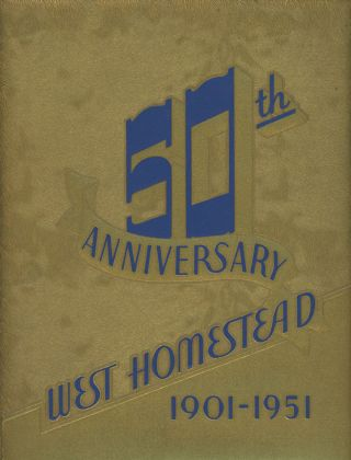 Official Publication of the West Homestead Pennsylvania 50th Anniversary Celebration...
