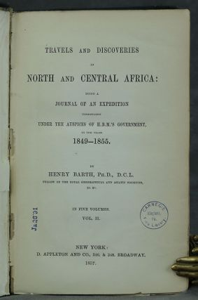 Travels and Discoveries in North and Central Africa: being a Journal of an Expedition undertaken under the Auspices of H. B. M.'s Government, in the years 1849-1855, VOLUME 2