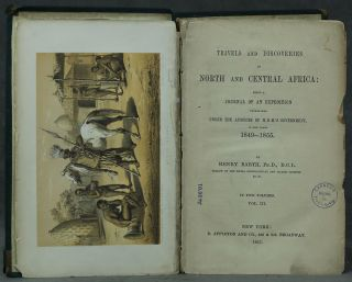 Travels and Discoveries in North and Central Africa: being a Journal of an Expedition undertaken under the Auspices of H. B. M.'s Government, in the years 1849-1855, VOLUME 3