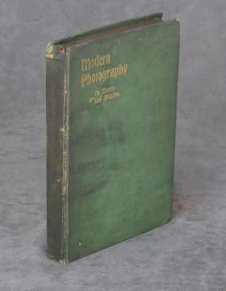 Modern Photography in Theory and Practice: A Hand Book for...