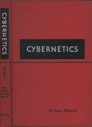 Cybernetics: Or Control and Communication in the Animal and the...