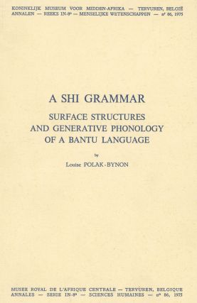 A Shi Grammar: Surface Structures and Generative Phonology of a....