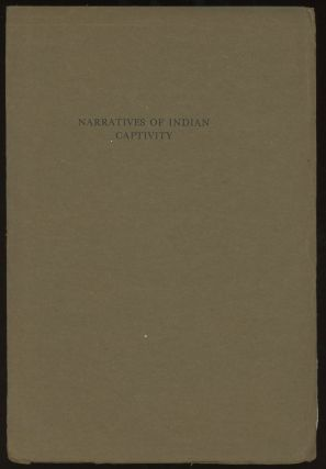 Narratives of Captivity Among the Indians of North America: A....