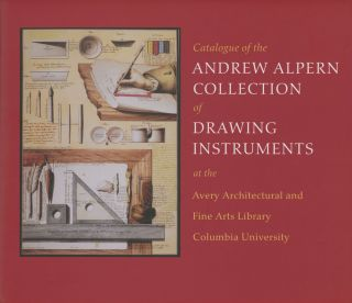 Catalogue of the Andrew Alpern Collection of Drawing Instruments at...