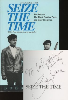 Seize the Time: The Story of the Black Panther Party...