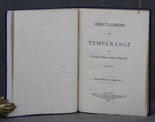 Object-Lessons on Temperance or The Indian Maiden and Her White Deer (Birth-Offering Series No. 7)