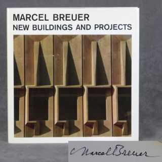 Marcel Breuer: New Buildings and Projects -- signed by the...