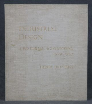 Industrial Design: A Pictorial Accounting 1929-1957