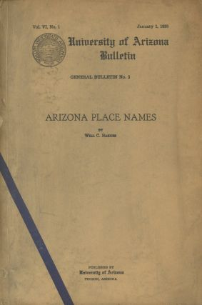 Arizona Place Names (Univ. of Arizona Bulletin, January 1, 1935)