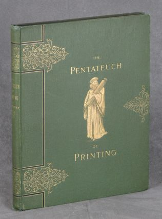 The Pentateuch of Printing with a Chapter on Judges