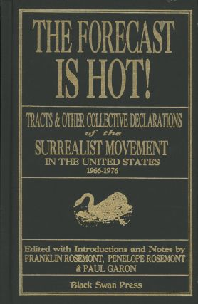 The Forecast Is Hot: Tracts & Other Collective Declarations of...