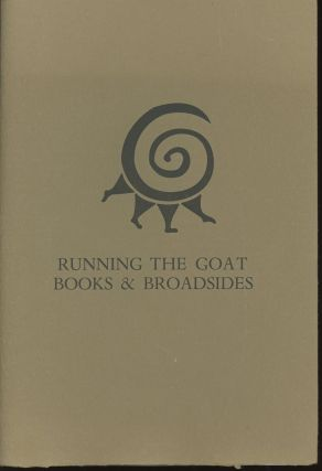 Running the Goat, Books and Broadsides, 2000-2010