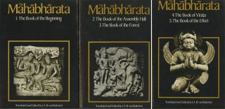 The Mahabharata, Volumes 1-3, icnlduing the first five books: 1...