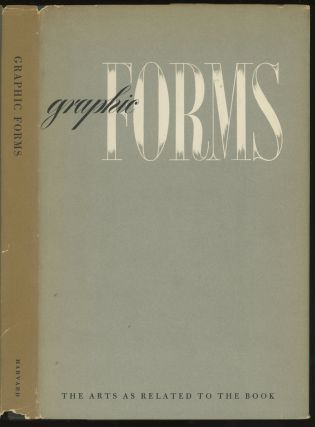 Graphic Forms: The Arts as Related to the Book --...