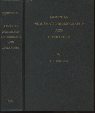 Armenian Numismatic Bibliography and Literature (Armenian Numismatic Society Special Publication...