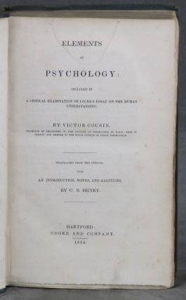 Elements of Psychology: Included in A Critical Examination of Locke's Essay on The Human Understanding