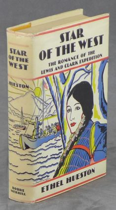 Star of the West: The Romance of the Lewis and...